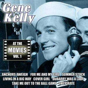 Gene Kelly At the Movies, Vol. 1, 2012