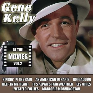Gene Kelly At the Movies, Vol. 2, 2012