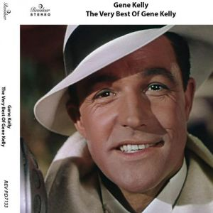 Gene Kelly The Very Best of Gene Kelly, 2013
