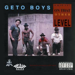 Geto Boys Grip It! On That Other Level, 1989