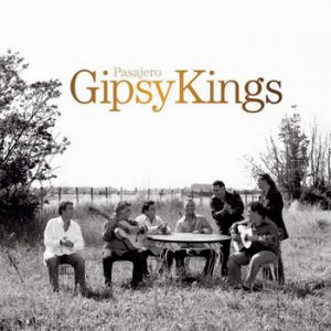 Gipsy Kings Pasajero, 2006