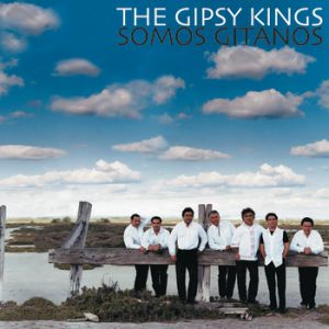 Gipsy Kings Somos Gitanos, 2001