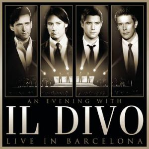 An Evening With Il Divo — Live In Barcelona Album