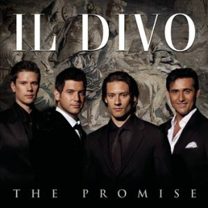 Il Divo The Promise, 2008