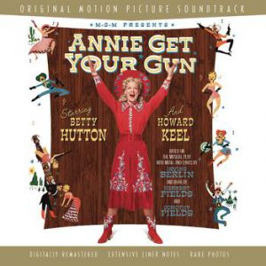 Irving Berlin Annie Get Your Gun, 1946