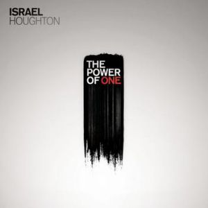 Israel Houghton The Power Of One, 2009
