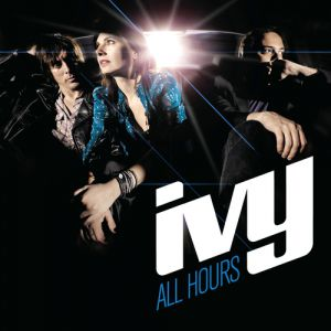 Ivy All Hours, 2011