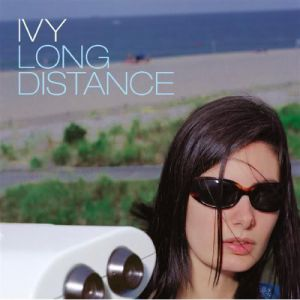 Ivy Long Distance, 2000
