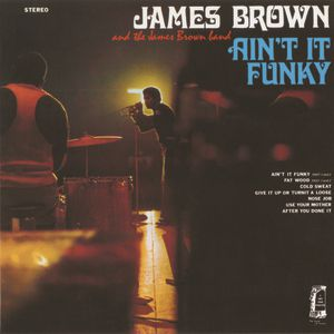 James Brown Ain't It Funky, 1970