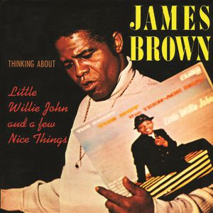 Thinking About Little Willie John and a Few Nice Things - album