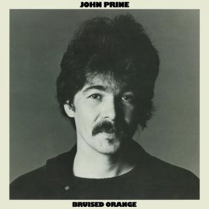 John Prine Bruised Orange, 1978