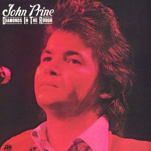 John Prine Diamonds in the Rough, 1972