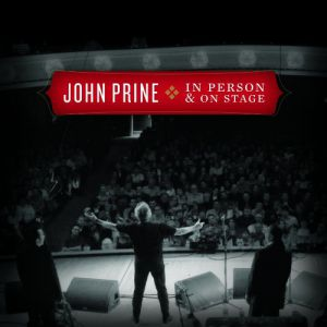 John Prine In Person & On Stage, 2010