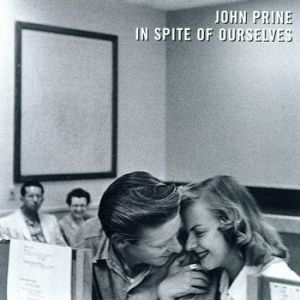 John Prine In Spite of Ourselves, 1999