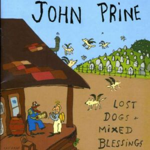 John Prine Lost Dogs and Mixed Blessings, 1995