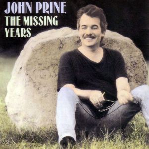 John Prine The Missing Years, 1991