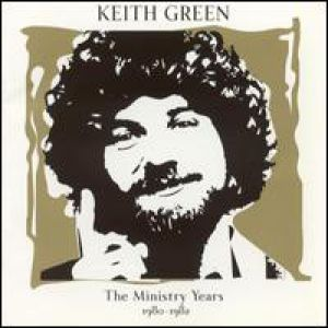 Keith Green The Ministry Years, Volume Two (1980-1982), 1970