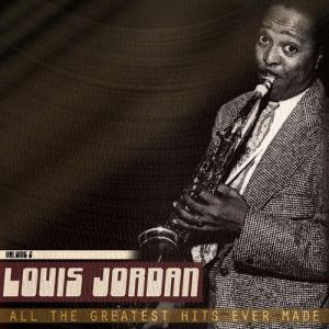 Louis Jordan All the Greatest Hits Ever Made, Vol. 2, 1980