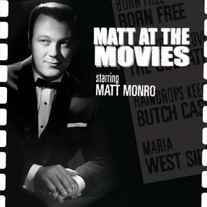 Matt Monro Matt At The Movies, 2007