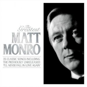 Matt Monro The Greatest, 2010