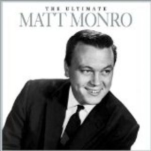 Matt Monro The Ultimate, 2005