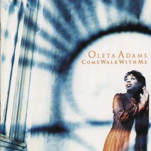 Oleta Adams Come Walk with Me, 1997