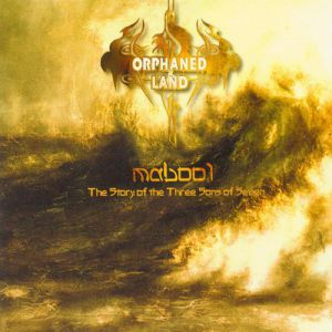 Orphaned Land Mabool, 2004