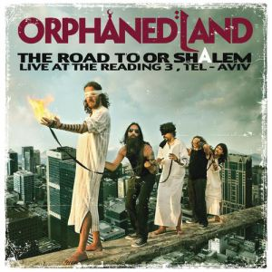Orphaned Land The Road to OR-Shalem, 2011
