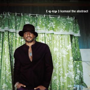 Q-Tip Kamaal/The Abstract, 2009