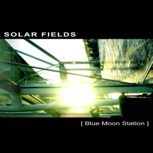Solar Fields Blue Moon Station, 2003