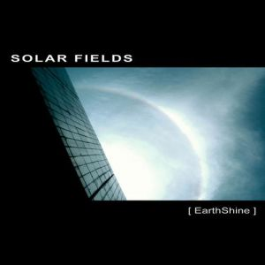 Solar Fields EarthShine, 2007