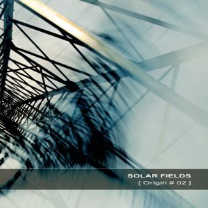 Solar Fields Origin # 02, 2013