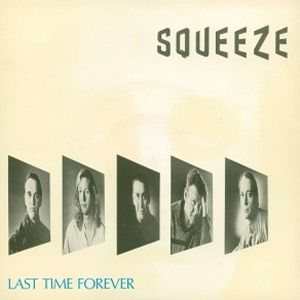 Squeeze Last Time Forever, 1985
