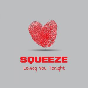 Squeeze Loving You Tonight, 1993