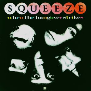 Squeeze When the Hangover Strikes, 1982