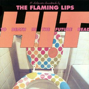 Flaming Lips Hit to Death in the Future Head, 1992