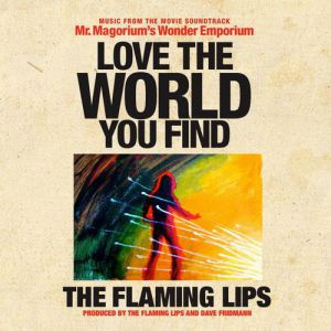 Love the World You Find Album