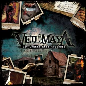 Veil of Maya The Common Man's Collapse, 2008
