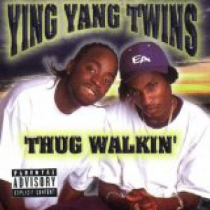 Ying Yang Twins Thug Walkin', 2000