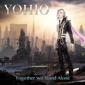 YOHIO Together We Stand Alone, 2014
