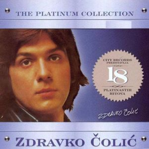 Zdravko Colic The Platinum Collection, 2016