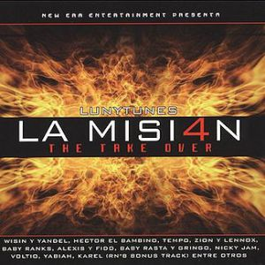 Zion y Lennox La Mision 4: The Take Over, 2004