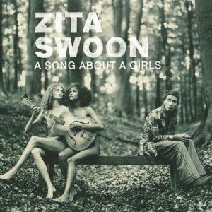 Zita Swoon A Song about a Girls, 1970
