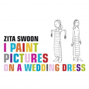 Zita Swoon I Paint Pictures on a Wedding Dress, 1998