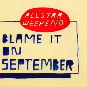 Blame It On September - album