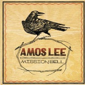Amos Lee Mission Bell, 2011