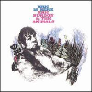 The Animals Eric Is Here, 1967