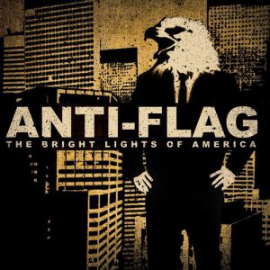 Anti-Flag The Bright Lights of America, 2008