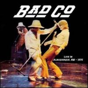 Bad Company Live in Albuquerque 1976, 2006