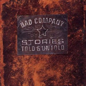 Bad Company Stories Told & Untold, 1996